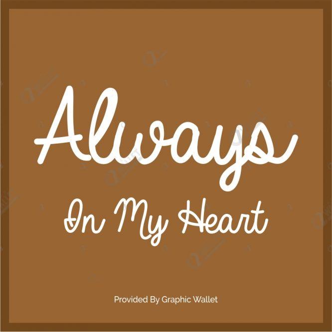 Always In My Heart Font