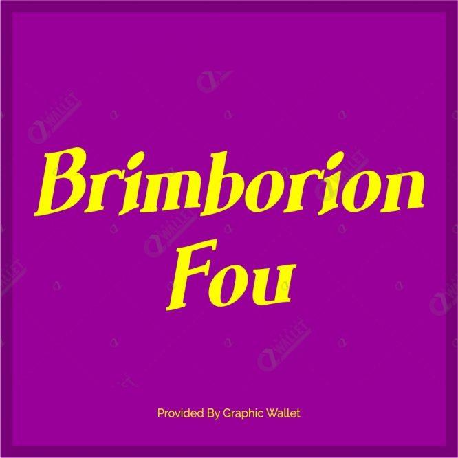 Brimborion Fou Font