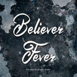 Believer Fever Font